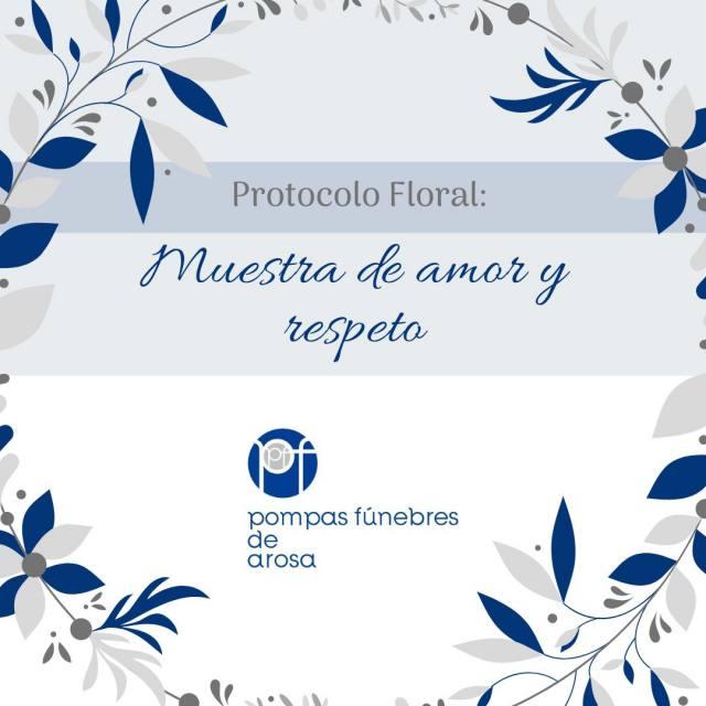 Protocolo Floral: muestra de amor y respeto